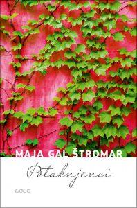 Maja Gal Štromar - Podtaknjenci