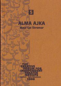 Alma Ajka - Maja Gal Štromar